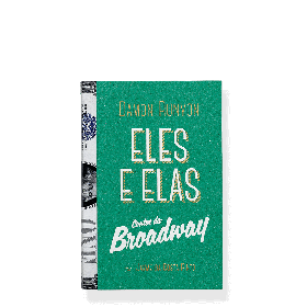 Eles e elas – Contos da Broadway