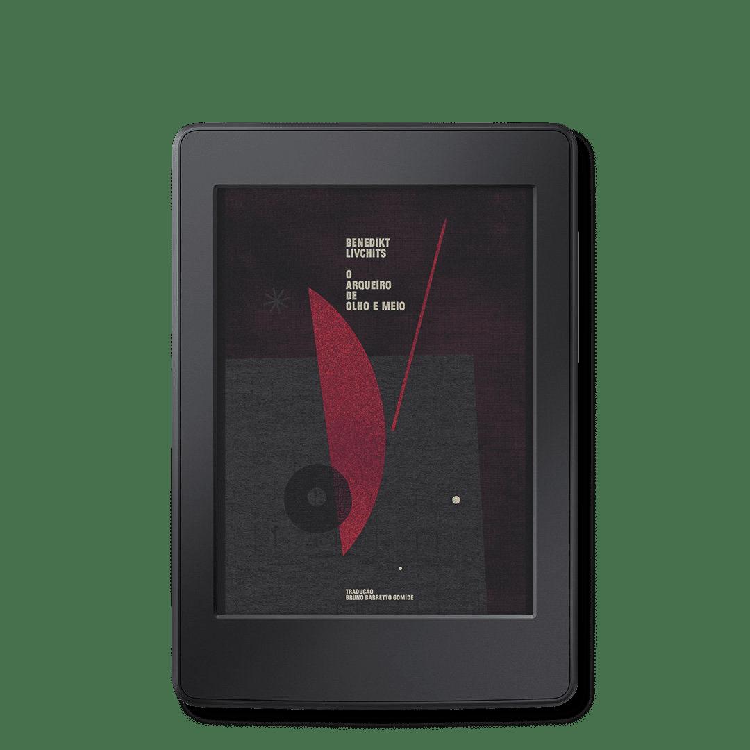 O arqueiro de olho-e-meio [e-book]