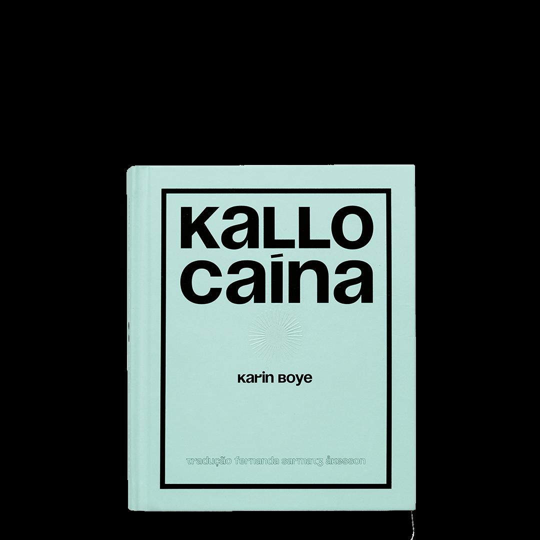 Kallocaína – romance do século XXI