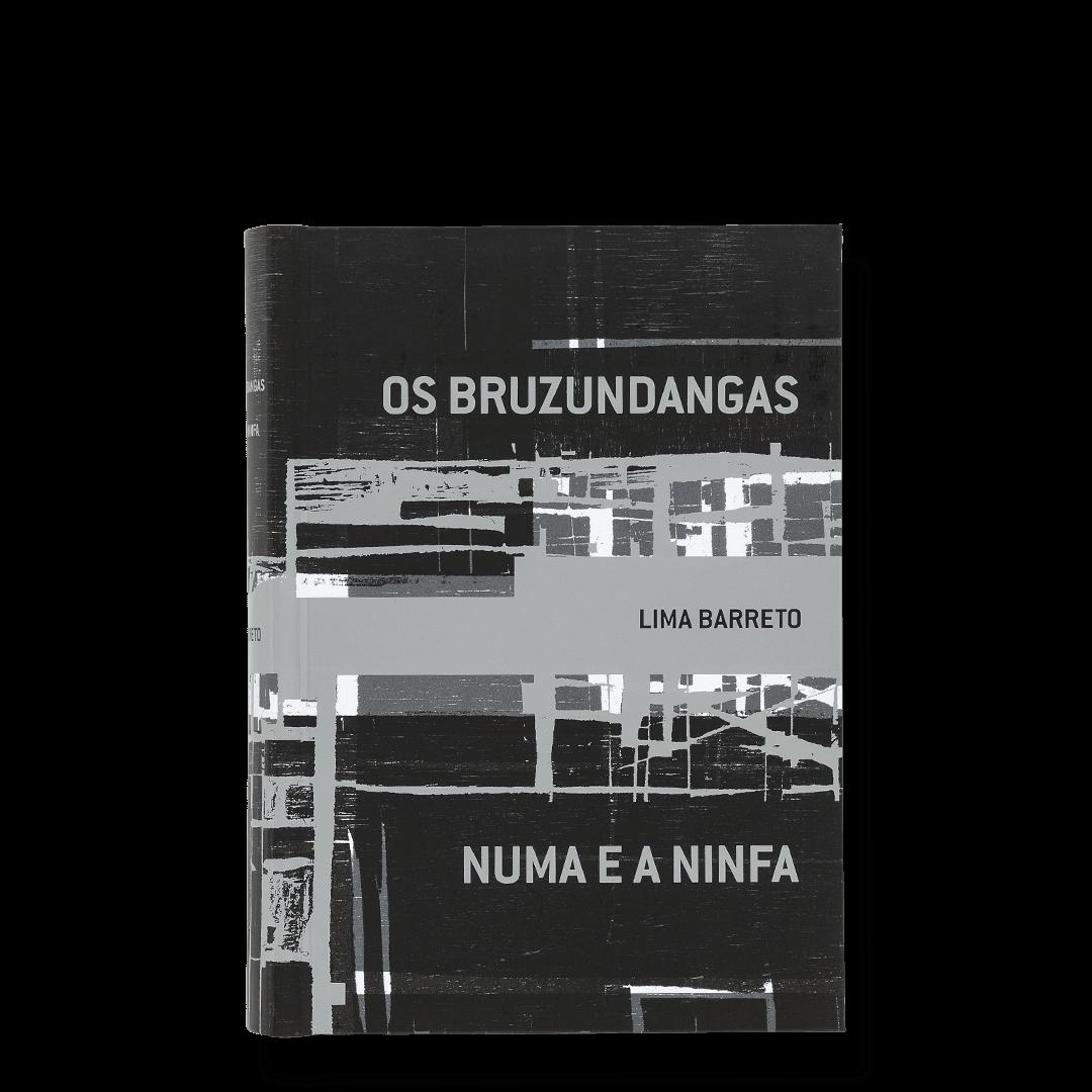Os Bruzundangas e Numa e a Ninfa [ponta de estoque]